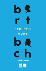 Over Bach - Bart Stouten (ISBN 9789460016066)