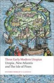 Three Early Modern Utopias - Thomas, Sir, Saint More, Francis Bacon, Henry Neville (ISBN 9780199537990)