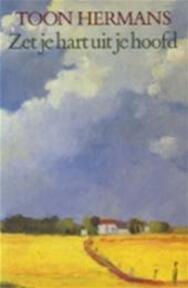 Zet je hart uit je hoofd - Toon Hermans (ISBN 9789026102653)