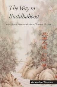 The Way to Buddhahood - Yin-Shun (ISBN 9780861711338)