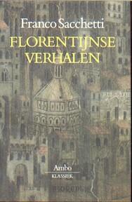 Florentijnse verhalen - Franco Sacchetti, Jan van der Haar, Hélène Nolthenius (ISBN 9789063036638)
