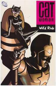 Catwoman: Wild ride - Ed Brubaker, Cameron Steward, Javier Pulido (ISBN 9781401204365)