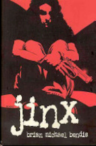 Jinx - Brian Michael Bendis (ISBN 9781582401799)