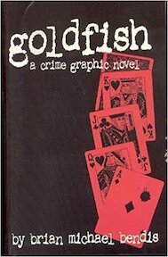 Goldfish - Brian Michael Bendis (ISBN 9781582401959)
