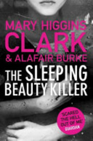 The Sleeping Beauty Killer - Mary Higgins Clark, Alafair Burke (ISBN 9781471154225)