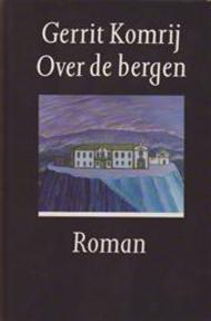 Over de bergen - Gerrit Komrij (ISBN 9789029527262)
