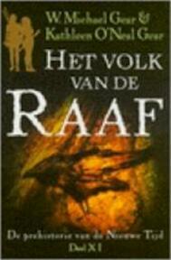 Het volk van de raaf - W. Michael Gear, Kathleen O'Neal Gear, Rosemarie de Bliek (ISBN 9789022540596)