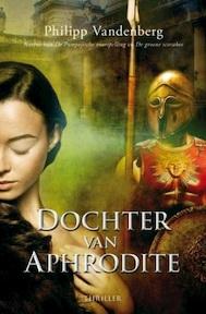 Dochter van Afrodite - Philipp Vandenberg (ISBN 9789045202327)