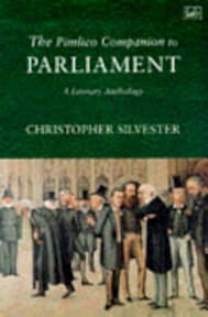 The Pimlico Companion to Parliament - Christopher Silvester (ISBN 9780712666435)