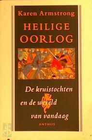 Heilige oorlog - Karen Armstrong, Jorien Hakvoort (ISBN 9789041403278)