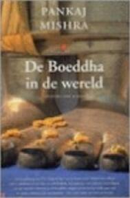 De Boeddha in de wereld - Pankaj Mishra (ISBN 9789035127944)