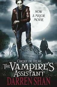 Cirque Du Freak 1-3. The Vampire's Assistant. Film Tie-In - Darren Shan (ISBN 9780007306503)