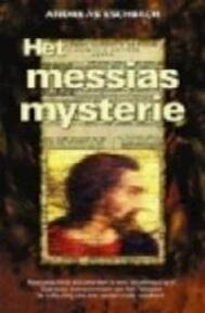 Het Messias mysterie - ANDREAS Eschbach (ISBN 9789061120438)