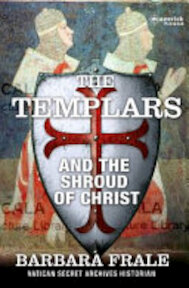 The Templars and the Shroud of Christ - Barbara Frale (ISBN 9781905379736)