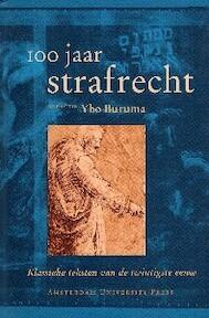 100 jaar strafrecht - (ISBN 9789053563625)