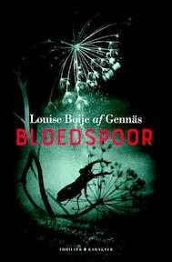 Bloedspoor - Louise Boije af Gennäs (ISBN 9789045214290)
