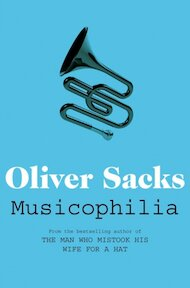 Musicophilia - Oliver Sacks (ISBN 9781447222705)