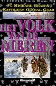 Het volk van de meren - W. Michael Gear, Kathleen O'neal Gear (ISBN 9789029042253)