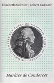 Markies de Condorcet 1743-1794 - Elisabeth Badinter, Robert Badinter (ISBN 9789028208131)