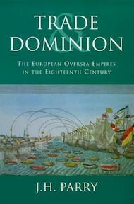 Trade and dominion - John Horace Parry (ISBN 9781842120385)