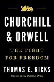 Churchill and Orwell - Thomas E. Ricks (ISBN 9781594206139)