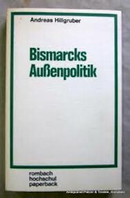 Bismarcks Aussenpolitik - Andreas Hillgruber (ISBN 9783793009665)