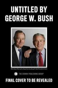 41 - George W. Bush (ISBN 9780553447781)