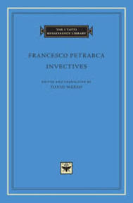 Invectives - Francesco Petrarca (ISBN 9780674011540)