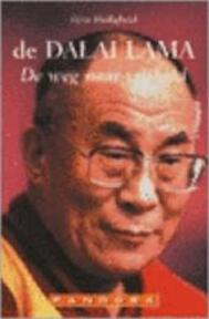 De weg naar vrijheid - Z.H. de Dalai Lama (ISBN 9789025498498)