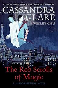 The Red Scrolls of Magic - Cassandra Clare (ISBN 9781471162145)