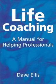 Life Coaching - D. Ellis (ISBN 9781904424949)