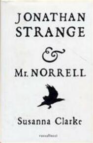 Jonathan Strange & Mr. Norrell - Susanna Clarke (ISBN 9789050005753)