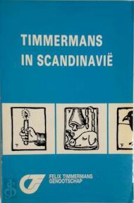 Timmermans in Scandinavië - Felix Timmermans-Genootschap (ISBN 9789030621492)