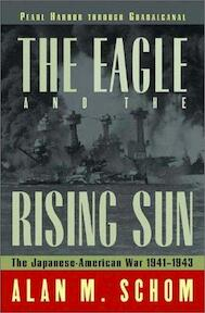 The Eagle and the Rising Sun - Alan Schom (ISBN 9780393049244)