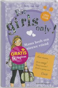 Mama heeft een nieuwe vriend - Hetty van Aar (ISBN 9789002234545)