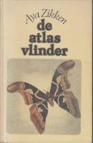 Atlasvlinder - Zikken (ISBN 9789062429165)