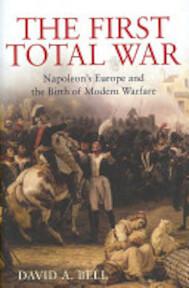 The First Total War - David Avrom Bell (ISBN 9780747577195)