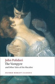 The Vampyre and Other Tales of the Macabre - John Polidori (ISBN 9780199552412)