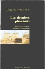 Les derniers pharaons - Madeleine Della Monica (ISBN 9782706810770)