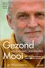 Gezond vanbinnen, vanbuiten mooi - Jo Wyckmans (ISBN 9789058382542)
