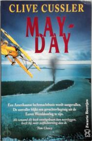 May-Day - Clive Cussler, Ruth Lieberthaler (ISBN 9789044926286)