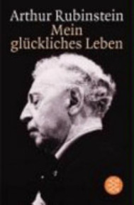 Mein glückliches Leben - Artur Rubinstein (ISBN 9783596141548)