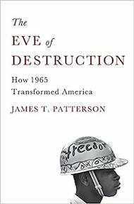 The Eve of Destruction - James T. Patterson (ISBN 9780465013586)