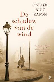 De schaduw van de wind - Carlos Ruiz Zafón (ISBN 9789056721879)