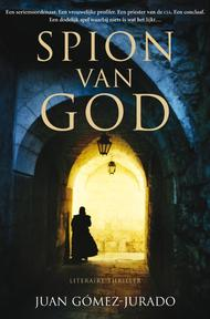 Spion van God - Juan Gómez-jurado (ISBN 9789022992463)