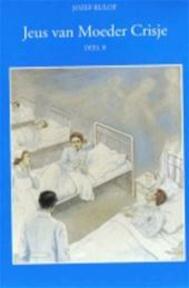 Jeus van moeder crisje / 2 - Rulof (ISBN 9789070554057)