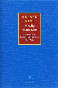 Moedig voorwaarts - Gerard Reve (ISBN 9789020407129)