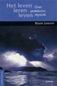Het leven leren leven - B. Jansen (ISBN 9789020949926)