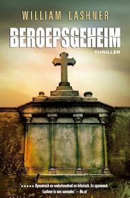 Beroepsgeheim - William Lashner (ISBN 9789022999325)