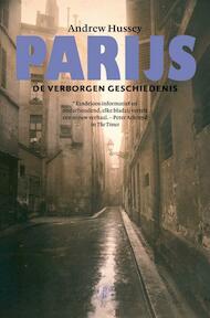 Parijs - Andrew Hussey (ISBN 9789029564700)